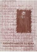 Radnóti Miklós és kora - Gordon Győri János