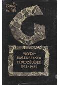 Visszaemlékezések, elbeszélések 1913-1926 - Gorkij, Makszim