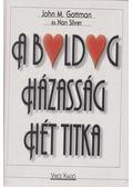 A boldog házasság hét titka - Gottman, John M., Silver, Nan
