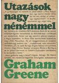 Utazások nagynénémmel - Graham Greene