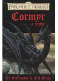 Cormyr - a regény - Greenwood, Ed, Grubb, Jeff