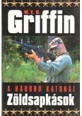 Zöldsapkások - Griffin W. E. B