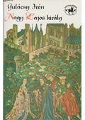 Nagy Lajos király - Gulácsy Irén