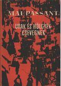 Urak és hölgyek csevegnek - Guy de Maupassant