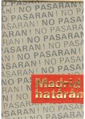 Madrid határán (mini) - Gyáros László