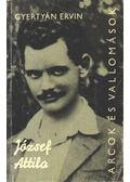 József Attila - Gyertyán Ervin