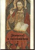 Jézussal a szívünkben - György Attila