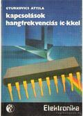 Kapcsolások hangfrekvenciás IC-kkel - Gyurkovics Attila