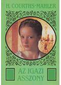 Az igazi asszony - H.Courths-Mahler