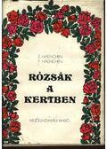 Rózsák a kertben - Haenchen, Fritz, Eckart Haenchen