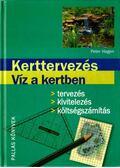Kerttervezés - Víz a kertben - Hagen, Peter