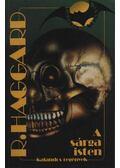A sárga isten - Haggard, H. Rider