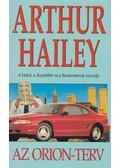 Az Orion-terv - Hailey, Arthur