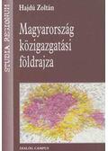 Magyarország közigazgatási földrajza - Hajdú Zoltán