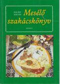 Mesélő szakácskönyv - Halász Zoltán