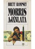 Morris ajánlata - Hampsey, Brett