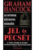 Jel és pecsét - Hancock, Graham