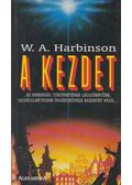 A kezdet - Harbinson, W. A.