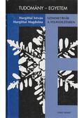 Szimmetriák a felfedezésben - Hargittai István, HARGITTAI MAGDOLNA