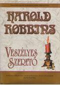 Veszélyes szerető - Harold Robbins