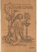 Golghelóghi 7-8-9-10 - Határ Győző