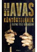 Könyörtelenek - Havas Henrik