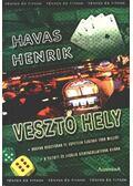 Vesztő hely - Havas Henrik