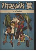 A tűzvész (Mozaik 1985/1.) - Hegen, Hannes