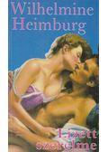 Lizett szerelme - Heimburg, Wilhelmine