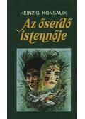 Az őserdő istennője - Heinz G. Konsalik