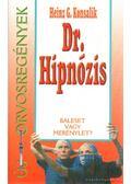 Dr. Hipnózis - Heinz G. Konsalik
