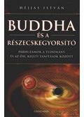 Buddha és a részecskegyorsító - Héjjas István
