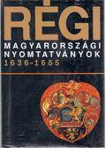 Régi magyarországi nyomtatványok 1636-1655 - Heltai János, dr., Holl Béla