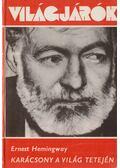 Karácsony a világ tetején - Hemingway, Ernest