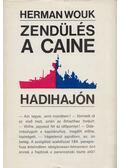 Zendülés a Caine hadihajón - Herman Wouk