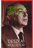 Deszkakolostor - Hernádi Gyula