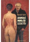 Jancsó Miklós szeretői - Hernádi Gyula