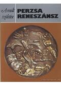 Perzsa reneszánsz - Herrmann, Georgina