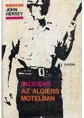 Incidens az Algiers motelban - Hersey, John