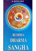 Buddha - Dharma - Sangha - Hetényi Ernő dr.
