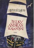 Jelky András kalandjai - Hevesi Lajos