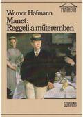 Manet: Reggeli a műteremben - Hofman, Werner