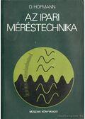 Az ipari méréstechnika - Hofmann, Dietrich