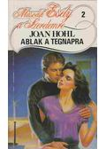 Ablak a tegnapra - Hohl, Joan
