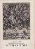 Szentek képtára - Holbach, P. H.