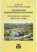 Magyar vasúttörténeti park - Holcsik Ferenc-Villányi György