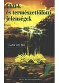 UFO-k és természetfölötti jelenségek - Holzer, Hans