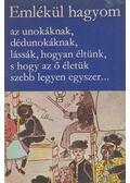 Emlékül hagyom - Hoppál Mihály, Küllős Imola, Manga János