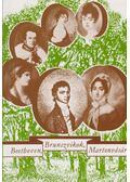 Beethoven, Brunszvikok, Martonvásár - Hornyák Mária