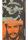 Perón - Che Guevara - Horváth Gyula